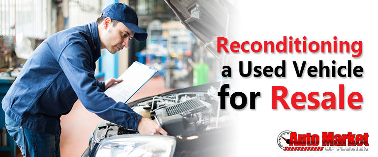 Reconditioning a used vehicle for resale