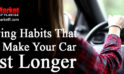 Driving Habits That Will Make Your Car Last Longer