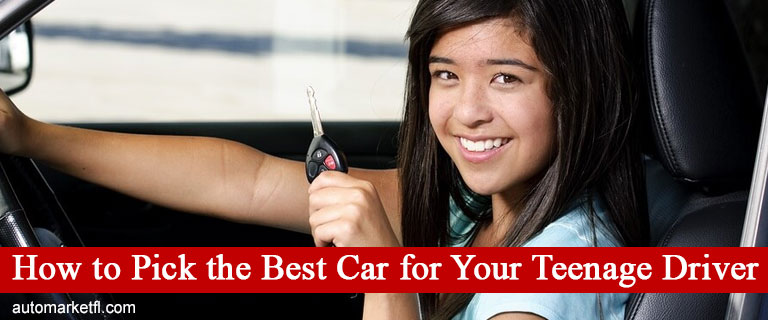 How To Pick The Best Car For Your Teenage Driver