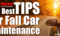 Tips For Fall Car Maintenance