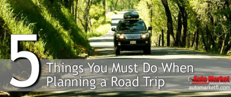 Important Things To Consider When Planning a Road Trip